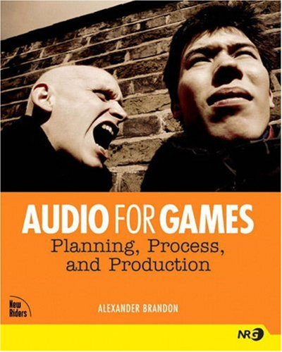 9780735714137: Audio for Games: Planning, Process, and Production
