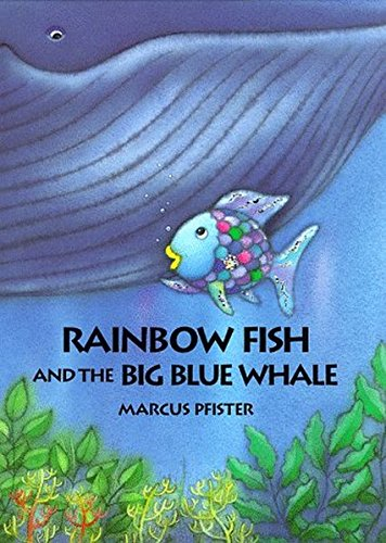 9780735810099: Rainbow Fish and the Big Blue Whale