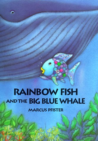 9780735810105: Rainbow Fish and the Big, Blue Whal