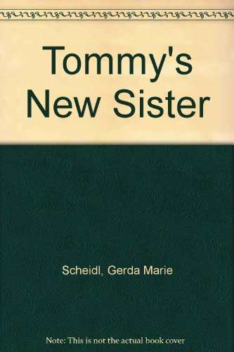 9780735810570: Tommy's New Sister