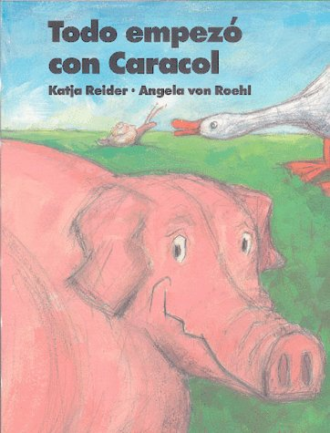 9780735811430: Todo Empezo Con Caracol: Snail Started It! (Spanish Edition)
