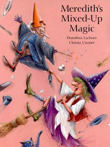 9780735811904: Meredith's Mixed-Up Magic