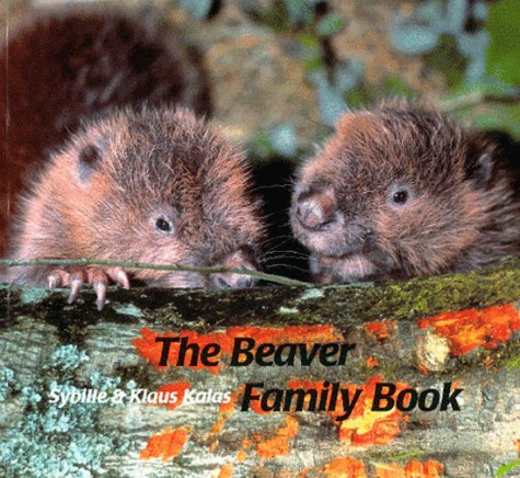 9780735812116: The Beaver Family Book (Animal Family)