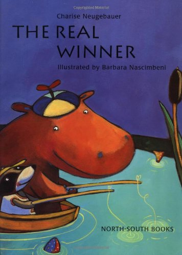 9780735812529: The Real Winner: North South Books (Michael Neugebauer Book)