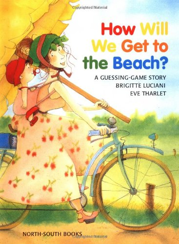 9780735812680: How Will We Get to the Beach?