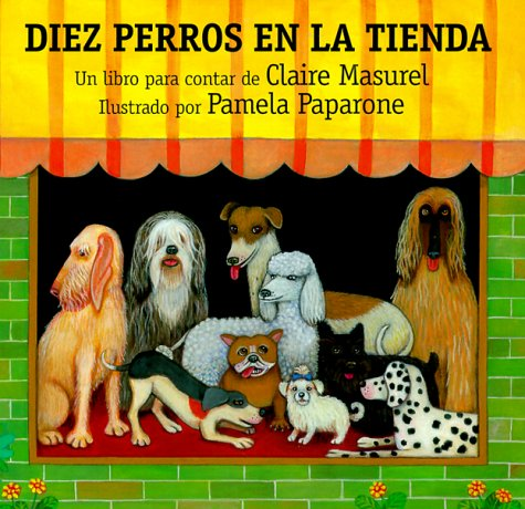 9780735813021: Diez Perros En La Tienda: Ten Dogs in the Window (Spanish Edition)