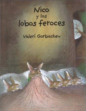 9780735813359: Nico y Los Lobos Feroces (Spanish Edition)