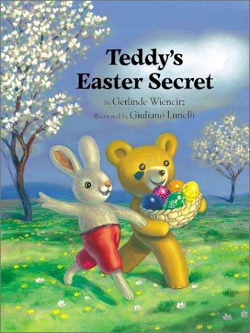 9780735813571: Teddy's Easter Secret