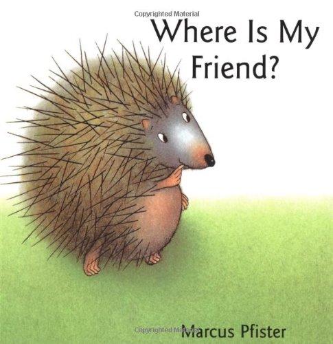 9780735813656: Where is My Friend?