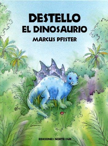 9780735813717: Destello el Dinosaurio