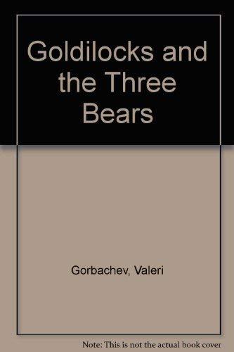 9780735814394: Goldilocks & the Three Bears