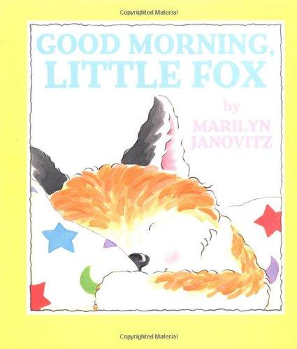 Good Morning Little Fox: Marilyn Janovitz