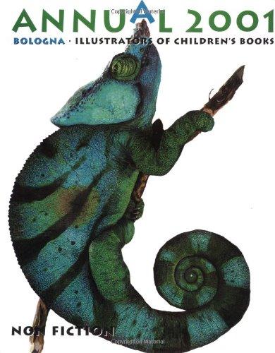 Annual 2001: Bologna Illustrators of Children's Books Non Fiction: Unknown
