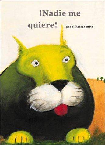9780735814905: Nadie Me Quiere! / Nobody Likes Me!