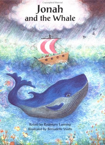 Jonah and the Whale: Watts, Bernadette, Lanning,