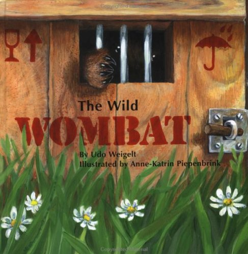 Wild Wombat, The: Weigelt, Udo