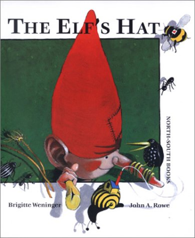 The Elf's Hat: Brigitte Weninger; Illustrator-John