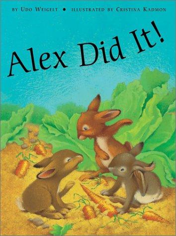 9780735815797: Alex Did It!