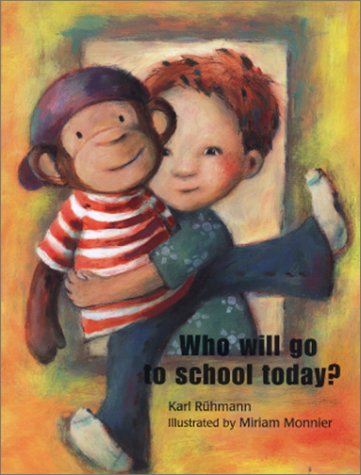 9780735816220: Who Will Go to School Today?