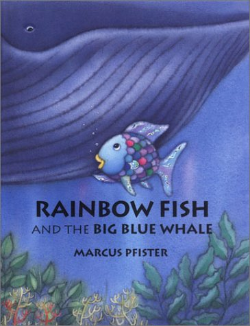 9780735816343: Rainbow Fish and the Big Blue Whale Mini Book
