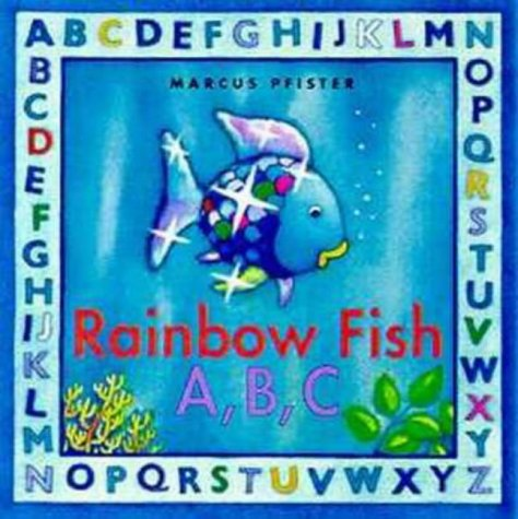 9780735817159: The Rainbow Fish A, B, C (Rainbow Fish & friends)