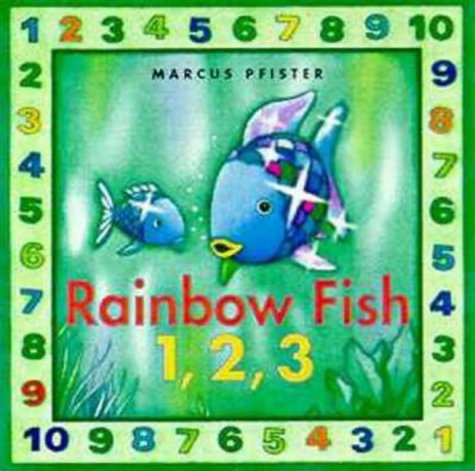 9780735817173: The Rainbow Fish 1, 2, 3 (Rainbow Fish & friends)