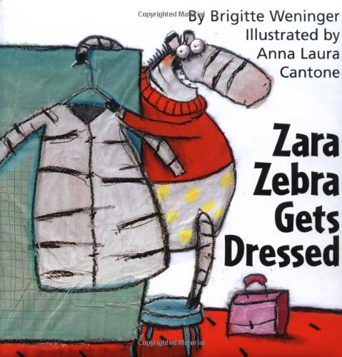 9780735817302: Zara Zebra Gets Dressed