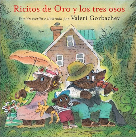 9780735817760: Ricitos de Oro y Los Tres Osos: Goldilocks and the Three Bears