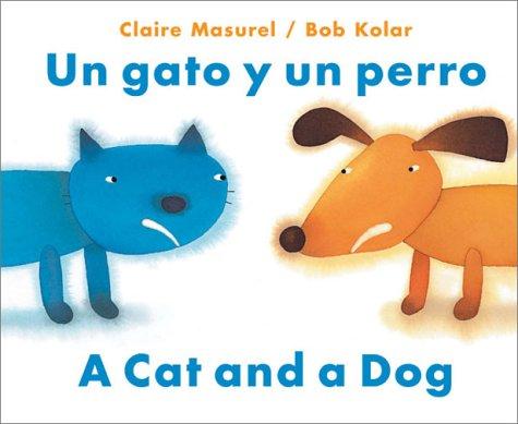 9780735817845: Un gato y un perro / A Dog and A Cat (English and Spanish Edition)