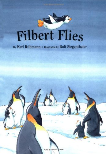 Filbert Flies!: Rnhmann, Karl