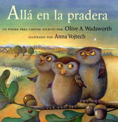 9780735818651: Alla En La Pradera / Over in the Meadow: Un Poema Para Contar / A Counting Rhyme
