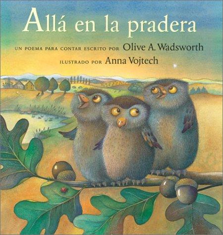 9780735818668: Alla En La Pradera / Over in the Meadow: Un Poema Para Contar / A Counting Rhyme (Cheshire Studio Book)