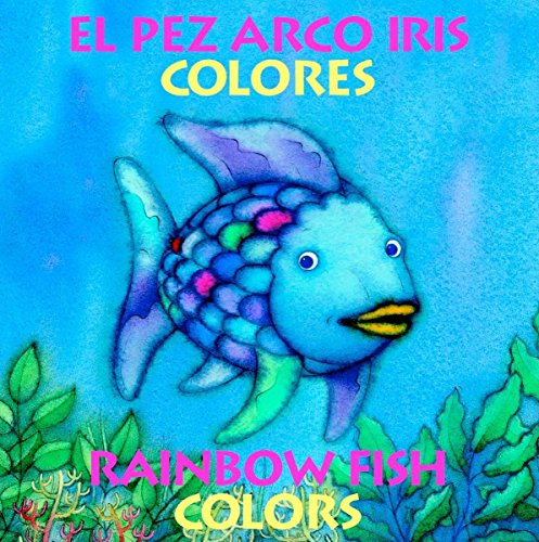 9780735819788: El Pez Arco Iris Colores/Rainbow Fish Colors