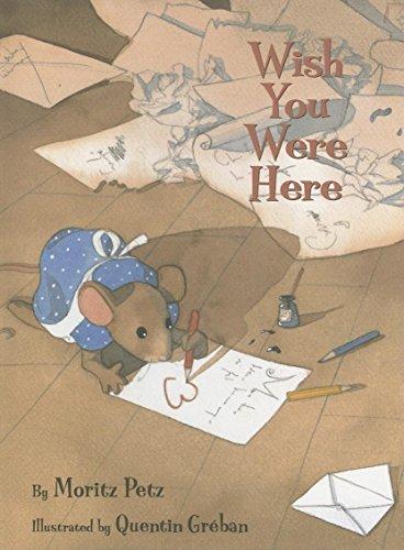 Wish You Were Here: Petz, Moritz