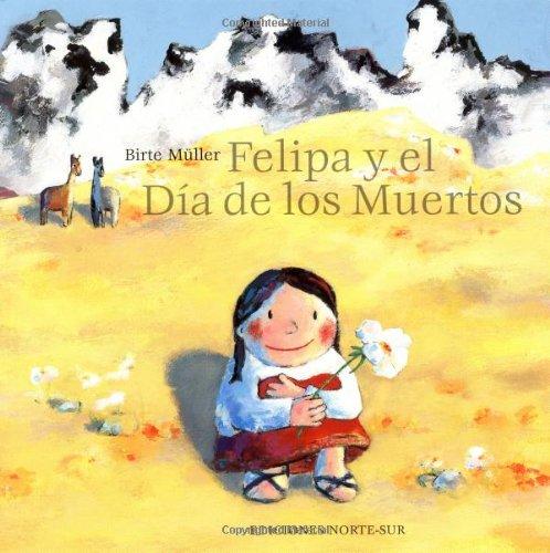 Felipa y el Dia de los Muertos (Spanish Edition): Muller, Birte