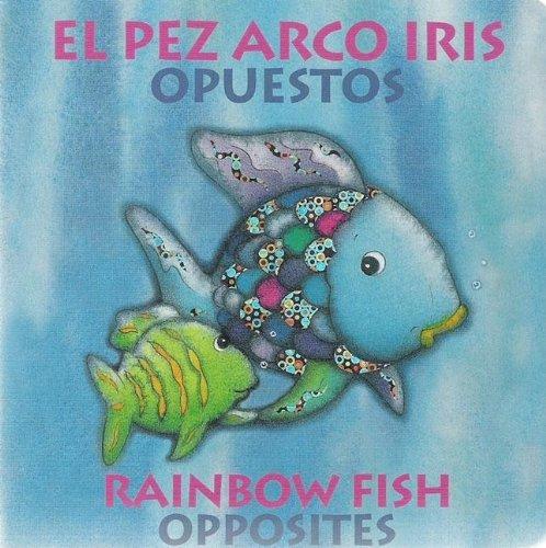 9780735820395: El pez arco iris Opuestos/Rainbow Fish Opposities