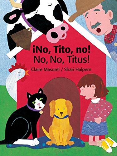 9780735820746: No Tito No!/No No Titus! (Bilingual Edition) (English and Spanish Edition)