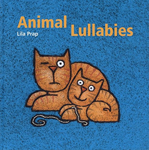 Animal Lullabies: Prap, Lila