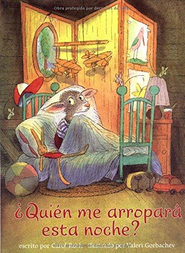 9780735821071: Quien Me Arropara Esta Noche? (Cheshire Studio Book)