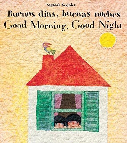 9780735821101: Buenos Dias, Buenas Noches/Good Morning, Good Night (English and Spanish Edition)