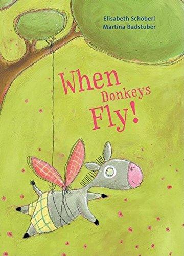 9780735821217: When Donkeys Fly!