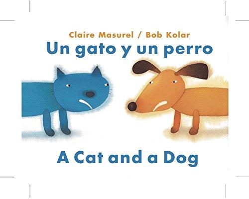 9780735821828: Un Gato y Un Perro/A Cat and a Dog (Bilingual Edition) (Spanish and English Edition)