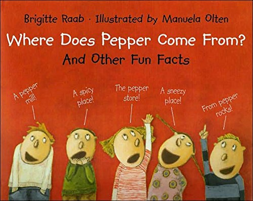9780735822184: Where Does Pepper Come From?: And Other Fun Facts