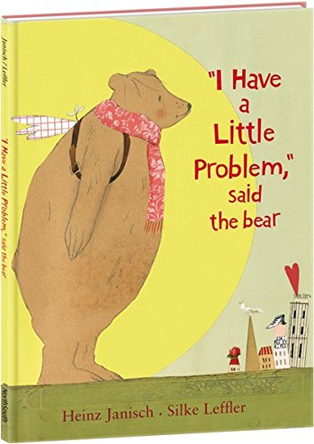 9780735822351: I Have a Little Problem, Said the Bear
