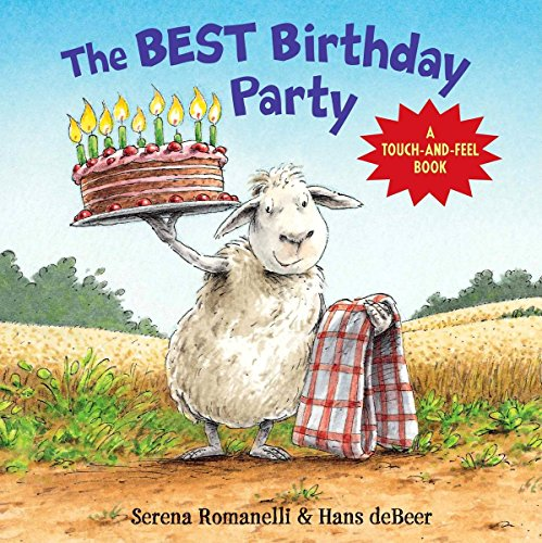 9780735822498: The Best Birthday Party: A Touch-And-Feel Book