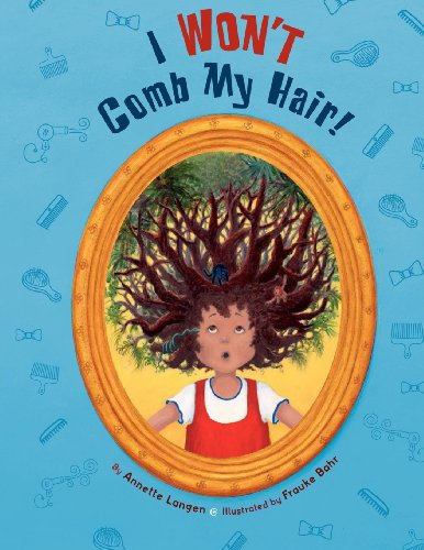 I Won't Comb My Hair: Langen, Annette