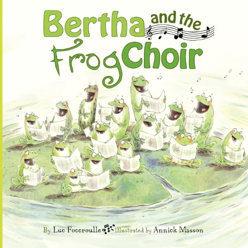 Bertha and the Frog Choir: Luc Foccroulle, Annick