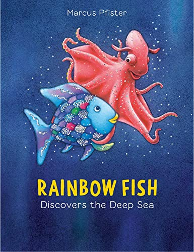 9780735840669: Rainbow Fish Discovers the Deep Sea