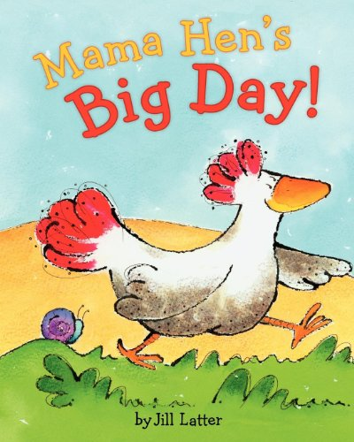 9780735841093: Mama Hen's Big Day