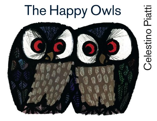 9780735841307: The Happy Owls